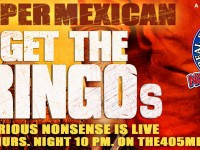 Forget The Gringos: Sooper Mexican visits Real Serious Nonsense 3/5 [Podcast]