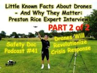 Part 2: Drones Will Revolutionize Crisis Response! Preston Rice Interview – SDP#41